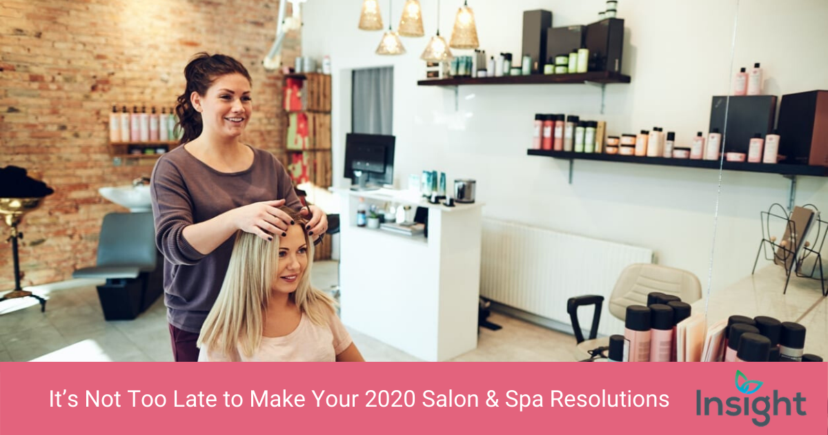 It's Not Too Late to Make Your 2020 Salon Resolutions