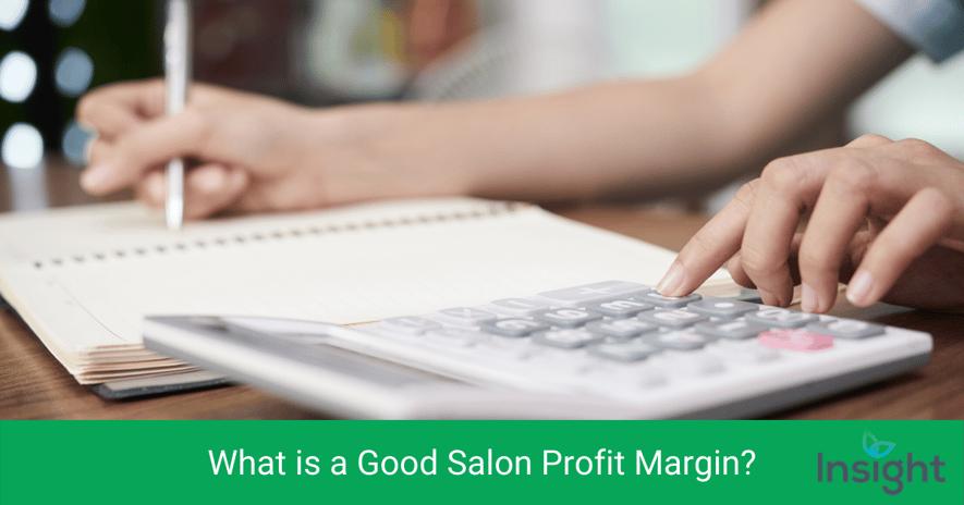 What is a Good Salon Profit Margin